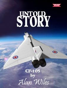 Avro Arrow Untold Story